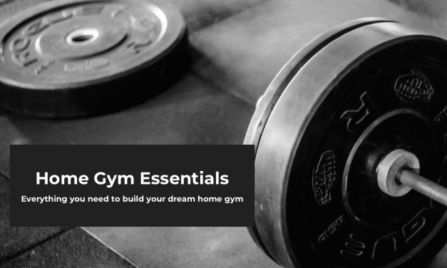Home Gym Essentials, from Minimalist to Luxury – Everything You Need to Build Your Dream Home Gym in 2021