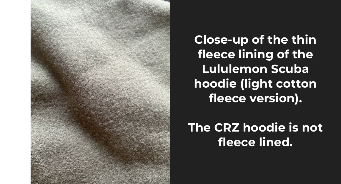 close-up of the Lululemon Scuba hoodie's fleece lining. The CRZ hoodie does not have a fleece lining